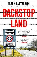 Cover for Backstop Land by Glenn Patterson