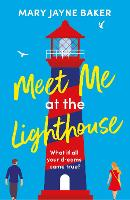 Cover for Meet Me at the Lighthouse by Mary Jayne Baker