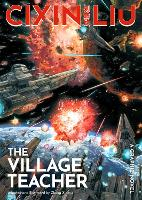 Cover for Cixin Liu's Village Teacher  by Cixin Liu
