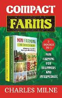 Cover for Compact Farms (2 Books in 1)  by Charles Milne