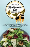 Cover for Mediterranean Diet Cookbook  by Amy Brown