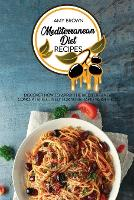Cover for Mediterranean Diet Recipes  by Amy Brown