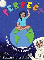 Cover for Perfect A Self-Love Adventure by Suzanne Wylde