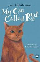 Cover for My Cat Called Red by Jane Lightbourne
