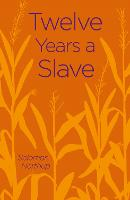 Cover for Twelve Years a Slave by Solomon Northup