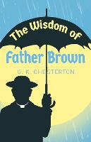 Cover for The Wisdom of Father Brown by G. K. Chesterton