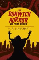 Cover for The Dunwich Horror & Other Stories by H. P. Lovecraft