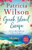 Cover for Greek Island Escape  by Patricia Wilson