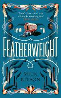 Cover for Featherweight by Mick Kitson