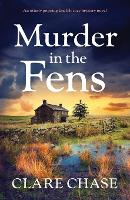 Cover for Murder in the Fens  by Clare Chase