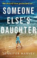 Cover for Someone Else's Daughter  by Jennifer Harvey