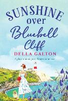 Cover for Sunshine Over Bluebell Cliff by Della Galton