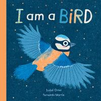 Cover for I am a Bird by Isabel Otter