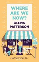 Cover for Where Are We Now? by Glenn Patterson