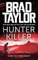 Cover for Hunter Killer by Brad Taylor