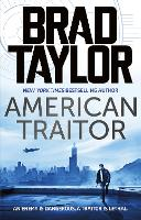 Cover for American Traitor by Brad Taylor