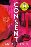 Cover for Consent by Annabel (Author) Lyon