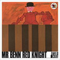 Cover for Mr Benn Red Knight by David McKee
