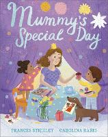 Cover for Mummy's Special Day by Frances Stickley