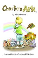 Cover for Charlie's Ark by Mike Payne