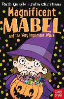 Cover for Magnificent Mabel and the Very Important Witch by Ruth Quayle