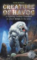 Cover for Creature of Havoc by Steve Jackson, Ian Livingstone