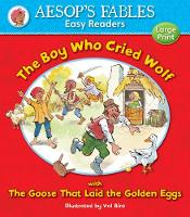 Cover for The Boy Who Cried Wolf & The Goose That Laid the Golden Eggs by Val Biro