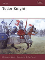 Cover for Tudor Knight by Christopher Gravett