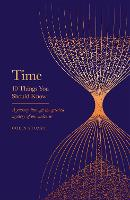 Cover for Time 10 Things You Should Know by Colin Stuart