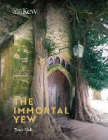 Cover for The Immortal Yew by Tony Hall
