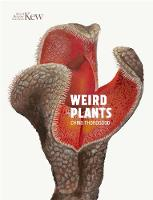 Cover for Weird Plants by Chris Thorogood