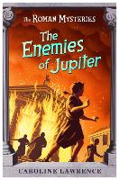 Cover for The Roman Mysteries: The Enemies of Jupiter  by Caroline Lawrence, Andrew Davidson