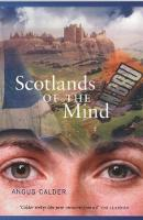 Cover for Scotlands of the Mind by Angus Calder