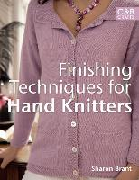 Cover for Finishing Techniques for Hand Knitters by Sharon Brant