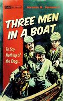 Cover for Three Men In A Boat by Jerome K. Jerome