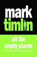 Cover for All The Empty Places by Mark Timlin