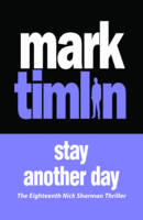 Cover for Stay Another Day by Mark Timlin