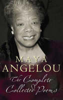 Cover for Complete Collected Poems by Maya Angelou