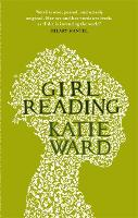 Cover for Girl Reading by Katie Ward