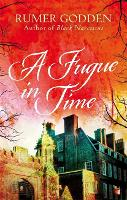 Cover for A Fugue in Time A Virago Modern Classic by Rumer Godden