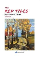 Cover for The Red Tiles Tales from China by Cao Wenxuan