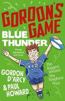 Cover for Gordon's Game: Blue Thunder by Paul Howard, Gordon D'Arcy