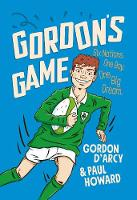 Cover for Gordon's Game  by Paul Howard, Gordon D'Arcy