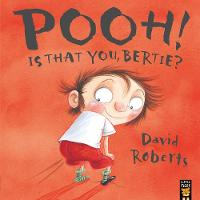 Cover for Pooh! Is That You, Bertie? by David Roberts