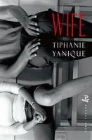 Cover for Wife by Tiphanie Yanique