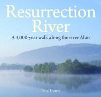 Cover for Compact Wales: Resurrection River by Pete Evans