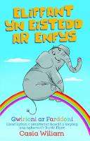 Cover for Eliffant yn Eistedd ar Enfys by Casia Wiliam