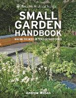 Cover for RHS Small Garden Handbook  by Andrew Wilson