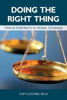 Cover for Doing the Right Thing  by Tom Cooper