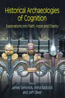 Cover for Historical Archaeologies of Cognition  by James Symonds